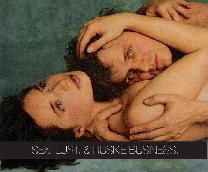 RUSKIE BUSINESS