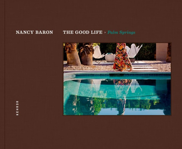 Cover: The Good Life > Palm Springs